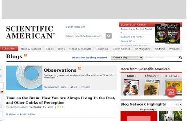 http://blogs.scientificamerican.com/observations/2011/09/15/time-on-the-brain-how-you-are-always-living-in-the-past-and-other-quirks-of-perception/