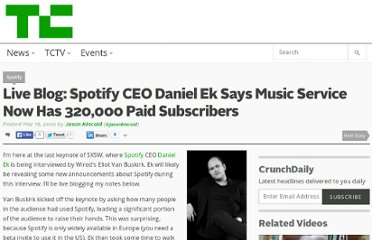 http://techcrunch.com/2010/03/16/live-blog-spotify-ceo-daniel-eks-keynote-interview/