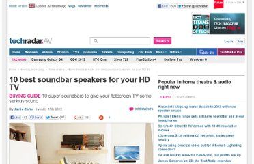 http://www.techradar.com/news/home-cinema/home-theatre-audio/10-best-soundbar-speakers-for-your-hd-tv-913392