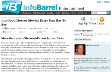 http://www.infobarrel.com/Good_Horror_Movies_Every_Fan_Has_To_See