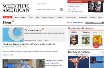 http://blogs.scientificamerican.com/observations/2011/07/28/physicists-simulate-the-end-of-time-in-a-maryland-lab/
