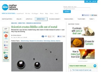 http://www.mnn.com/green-tech/research-innovations/stories/scientist-creates-lifelike-cells-out-of-metal