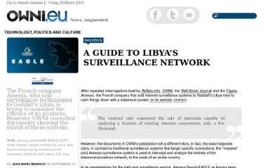 http://owni.eu/2011/09/12/a-guide-to-libyas-surveillance-network/