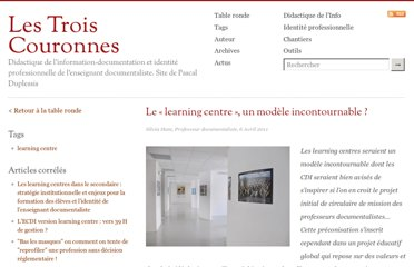http://lestroiscouronnes.esmeree.fr/table-ronde/le-learning-centre-un-modele-incontournable