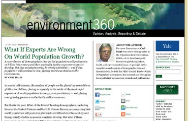 http://e360.yale.edu/feature/what_if_experts_are_wrong_on_world_population_growth/2444/