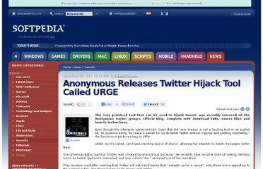 http://news.softpedia.com/news/Anonymous-Releases-Twitter-Hijack-Tool-Called-URGE-220960.shtml