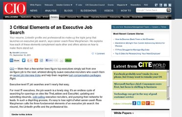 http://www.cio.com/article/689978/3_Critical_Elements_of_an_Executive_Job_Search