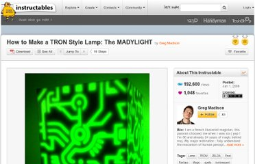http://www.instructables.com/id/How-to-Make-a-TRON-Style-Lamp-The-MADYLIGHT/