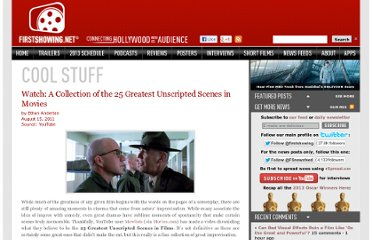 http://www.firstshowing.net/2011/watch-a-collection-of-the-25-greatest-unscripted-scenes-in-movies/
