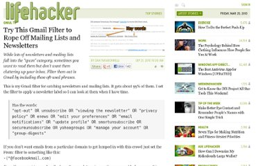 http://lifehacker.com/5643977/filter-mailing-lists-and-newsletter-emails-with-a-few-choice-words