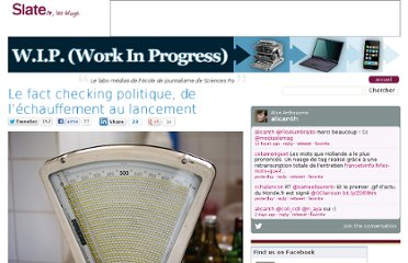 http://blog.slate.fr/labo-journalisme-sciences-po/2011/09/19/le-fact-checking-politique-echauffement-avant-lancement/