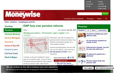 http://www.moneywise.co.uk/news/2011-04-05/oap-fury-over-pension-reforms