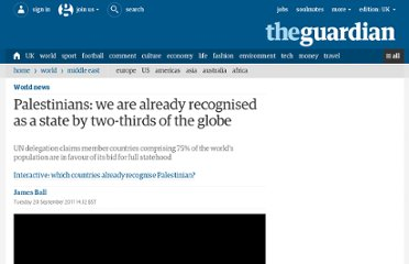 http://www.guardian.co.uk/world/2011/sep/20/palestinians-recognised-two-thirds-globe