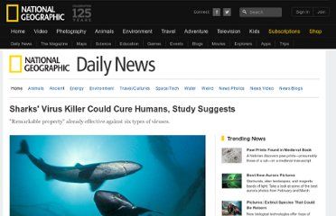 http://news.nationalgeographic.com/news/2011/09/110919-sharks-drugs-medicine-viruses-science-health-squalamine/