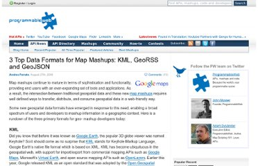 http://blog.programmableweb.com/2008/08/27/3-top-data-formats-for-map-mashups-kml-georss-and-geojson/