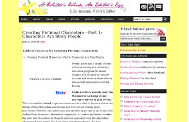http://lillieammann.com/2009/06/08/creating-fictional-characters%e2%80%94part-1-characters-are-story-people/