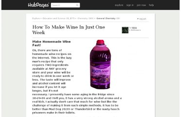http://wino.hubpages.com/hub/How_To_Make_Drinkable_Wine_In_Just_One_Week