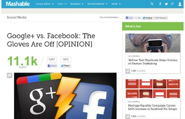 http://mashable.com/2011/09/20/google-vs-facebook-the-gloves-are-off-opinion/