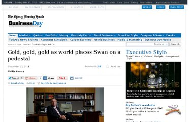 http://www.smh.com.au/business/gold-gold-gold-as-world-places-swan-on-a-pedestal-20110920-1kjmx.html