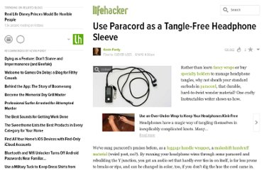 http://lifehacker.com/5562694/use-paracord-as-a-tangle+free-headphone-cord-wrapper