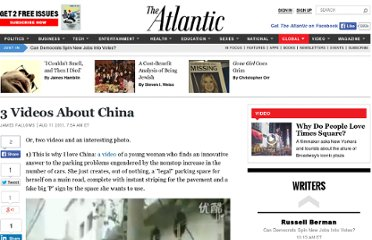 http://www.theatlantic.com/international/archive/2011/08/3-videos-about-china/243442/