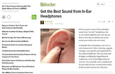 http://lifehacker.com/5141906/get-the-best-sound-from-in+ear-headphones