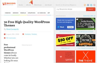 http://wp.smashingmagazine.com/2008/08/25/30-free-high-quality-wordpress-themes/