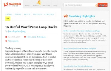 http://wp.smashingmagazine.com/2009/06/10/10-useful-wordpress-loop-hacks/