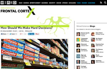 http://www.wired.com/wiredscience/2011/09/how-should-we-make-hard-decisions/