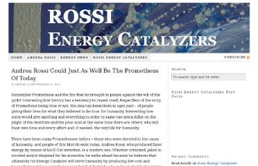 http://rossienergycatalyzers.com/andrea-rossi/andrea-rossi-could-just-as-well-be-the-prometheus-of-today