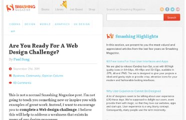 http://www.smashingmagazine.com/2011/09/21/are-you-ready-for-a-web-design-challenge/