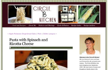http://circle-b-kitchen.squarespace.com/food-and-recipes/2009/10/14/pasta-with-spinach-and-ricotta-cheese.html