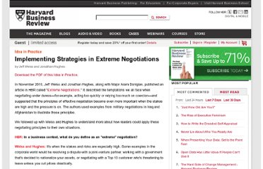 http://hbr.org/web/ideas-in-practice/implementing-strategies-in-extreme-negotiations