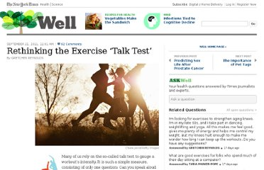 http://well.blogs.nytimes.com/2011/09/21/rethinking-the-exercise-talk-test/
