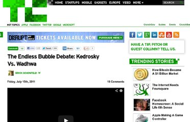 http://techcrunch.com/2011/07/15/bubble-debate-kedrosky-wadhwa/