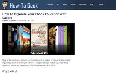 http://www.howtogeek.com/73979/how-to-organize-your-ebook-collection-with-calibre/