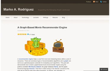http://markorodriguez.com/2011/09/22/a-graph-based-movie-recommender-engine/