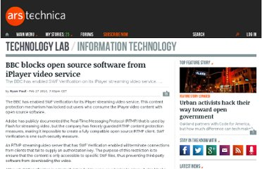 http://arstechnica.com/open-source/news/2010/02/bbc-blocks-open-source-software-from-iplayer-video-service.ars