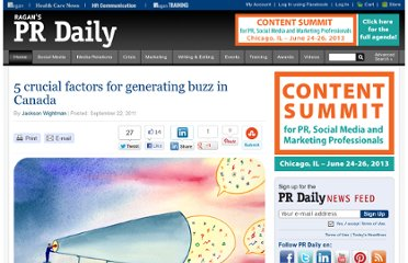 http://www.prdaily.com/Main/Articles/5_crucial_factors_for_generating_buzz_in_Canada_9567.aspx