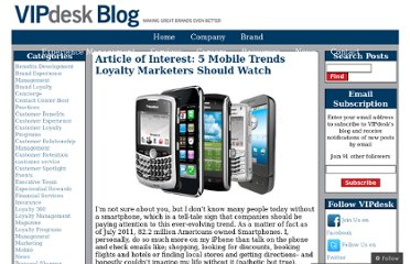 http://blog.vipdesk.com/2011/09/22/article-of-interest-5-mobile-trends-loyalty-marketers-should-watch/