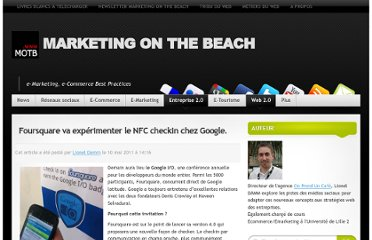 http://www.marketingonthebeach.com/foursquare-va-experimenter-le-nfc-checkin-chez-google/