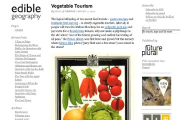 http://www.ediblegeography.com/vegetable-tourism/