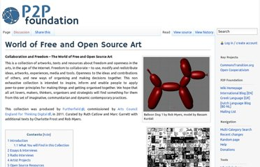 http://p2pfoundation.net/World_of_Free_and_Open_Source_Art