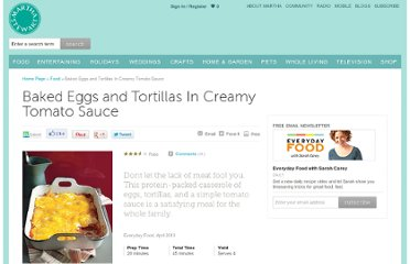 http://www.marthastewart.com/315969/baked-eggs-and-tortillas-in-creamy-tomat