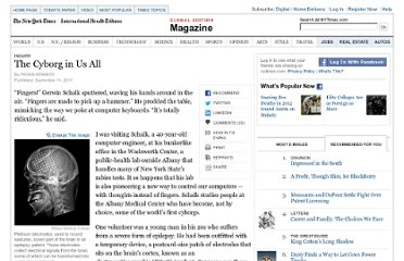 http://www.nytimes.com/2011/09/18/magazine/the-cyborg-in-us-all.html?_r=2&pagewanted=all