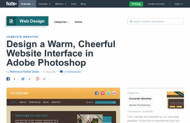 http://webdesign.tutsplus.com/tutorials/design-a-warm-cheerful-website-interface-in-adobe-photoshop/