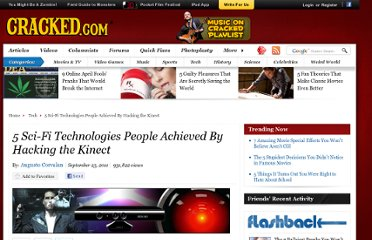 http://www.cracked.com/article_19438_5-sci-fi-technologies-people-achieved-by-hacking-kinect.html