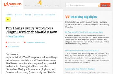 http://wp.smashingmagazine.com/2011/03/08/ten-things-every-wordpress-plugin-developer-should-know/