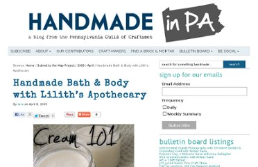 http://www.handmadeinpa.net/2009/04/handmade-bath-body-with-liliths-apothecary/
