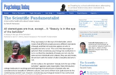 http://www.psychologytoday.com/blog/the-scientific-fundamentalist/200804/all-stereotypes-are-true-except-ii-beauty-is-in-the-eye-th